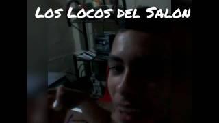 Los Locos Del Salón (Andres Amaya, Jhonatan Sapuy ft. Diego Piamba)