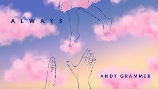"""Andy Grammer - """"Always"""" (Official Audio)"""