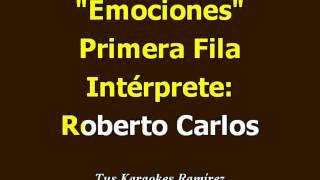 Karaoke Emociones Primera Fila Roberto Carlos