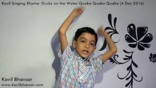 Nursery School Rhyme : Ducks on the Water Quake Quake Quake