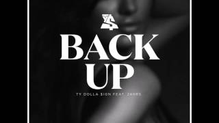 Ty Dolla $ign   Back Up ft  24hrs Audio