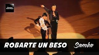 Robarte Un Beso (Samba) | Watazu Ft. Emilio {Edgar Marcos - Alina Nowak}