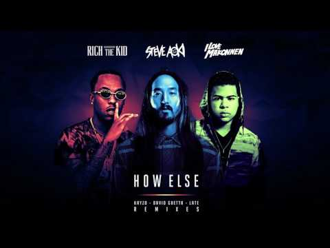 Steve Aoki - How Else feat. Rich The Kid & ILoveMakonnen (Late Remix)