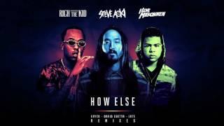 Steve Aoki - How Else feat. Rich The Kid & ILoveMakonnen (Late Remix) [Cover Art]
