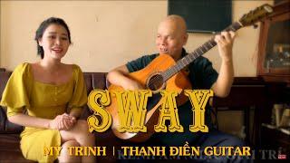 Sway - Mỹ Trinh & Thanh Điền Guitar ( 4K )