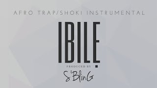 """IBILE"" Afro Trap/Shoki Beat 