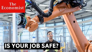 Is Your Job Safe?