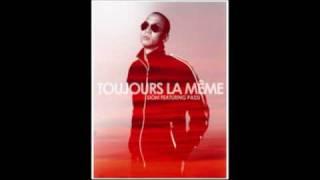 Dôm - Toujours La Même Featuring Passi