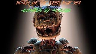 [SFM-FNAF] Bottom Of The Deep Blue Sea (Full Animation)