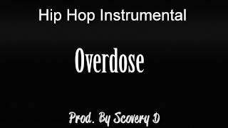 Hip Hop Instrumental - Overdose (with Hook)