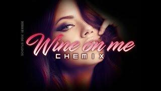 ChemiX - Wine On Me (Prod. OGE BEATS) (Audio)