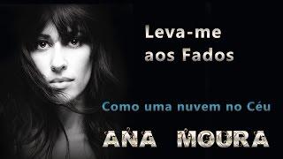Ana Moura *Leva-me aos Fados #02* Como uma nuvem no Céu