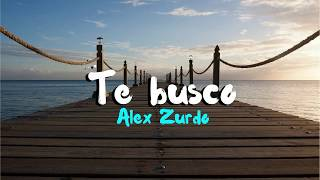Te Busco | Alex Zurdo | Portadas
