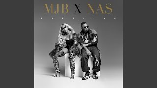 Nas & Mary J. Blige - Thriving