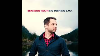 Whole Heart - Brandon Heath
