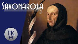 Savonarola and the Bonfires of the Vanities