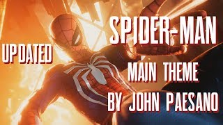 Marvel's Spider-Man (PS4) Main Theme By John Paesano (UPDATED VERSION)