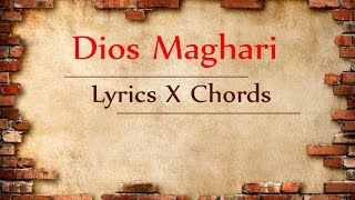 Dios Maghari Lyrics and Chords