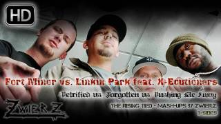 FM vs. LP feat. X-Ecutioners - Petrified vs. Forgotten vs. Pushing Me Away (mixed by zwieR.Z.)