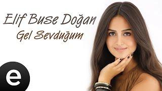 Gel Sevduğum (Elif Buse Doğan) Official Music Video #gelsevduğum #elifbusedoğan