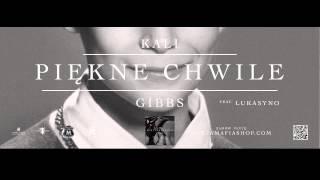 11. Kali Gibbs - Piękne Chwile feat. Lukasyno