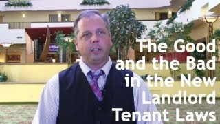 Close a Door, Open a Window: The Good and the Bad in the New Landlord Tenant Laws