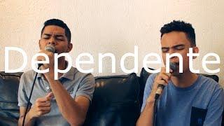 Dependente | Canção e Louvor (Cover Ello G2)