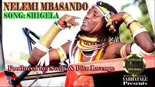 NELEMI MBASANDO   SHIGELA Done By Lwenge Studio Yabhatale
