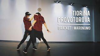 Maronumo - Bracket - Choreo @olga.tiorina.dance @provotorova.official