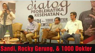 Ribuan Dokter Dialog Dengan Sandi & Rocky Gerung di Surabaya