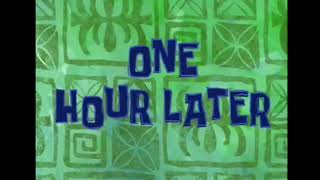 Spongebob Time Card download One Hour Later