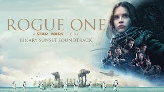 Rogue One A Star Wars Story Binary Sunset Soundtrack