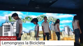 Lemongrass interpreta La Bicicleta