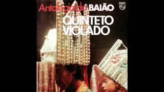 Quinteto Violado - Derramaro o Gái / A Mulher do Aníbal / Sebastiana