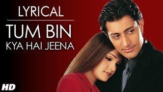 Tum Bin Jiya Jaye Kaise Full Song with Lyrics | Tum Bin | Priyanshu, Sandali, Rakesh width=