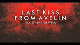 Benci Banyak Bicara - Last Kiss From Avelin (LKFA)