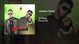 Asesina Remix   Anuel AA X Brytiago🗡