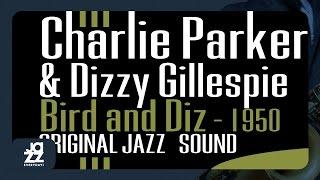 Charlie Parker, Dizzy Gillespie - My Melancholy Baby