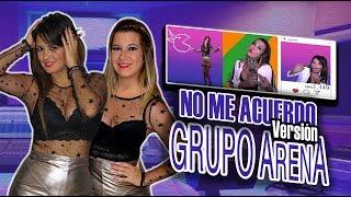 NO ME ACUERDO ( VERSION CUMBIA ) by GRUPO ARENA cover THALÍA ft NATTI NATASHA