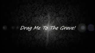 Drag me to the grave by Black veil brides ( W/ Lyrics )