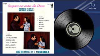 Luiz de Carvalho e Mara Dalila - Santo Amor de Cristo