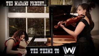 "Theme to HBO's ""Westworld"".  Performed by the Madams."