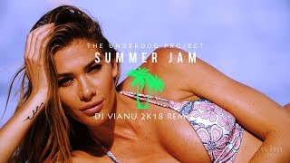 The Underdog Project - Summer Jam (Dj Vianu 2k18 Remix)