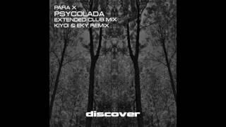 Para X - Psycolada (Kiyoi & Eky Remix)