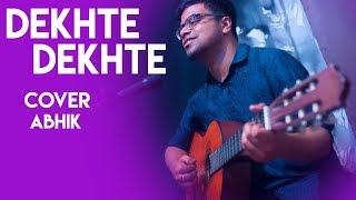 Dekhte Dekhte : Atif A   Batti Gul Meter Chalu   Cover by Abhik   Shahid K Shraddha K   Nusrat Saab