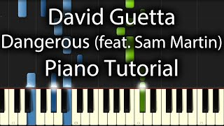 David Guetta - Dangerous Tutorial (How To Play On Piano)  feat. Sam Martin