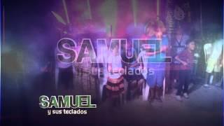 SAMUEL Y SUS TECLADOS - MARTA