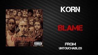 Korn - Blame [Lyrics Video]