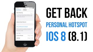 Enable Personal HotSpot in iOS 8 [How To]