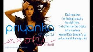 Priyanka Chopra - Exotic Feat. Pitbull (LYRICS) Full HD width=